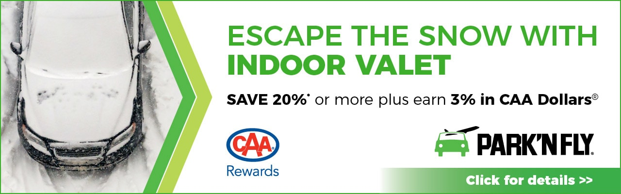 Earn 3% in CAA Dollars PLUS save 20% or more on drive up rates.