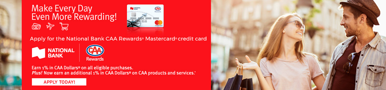 Get the only credit card† that let's you earn CAA Dollars®!