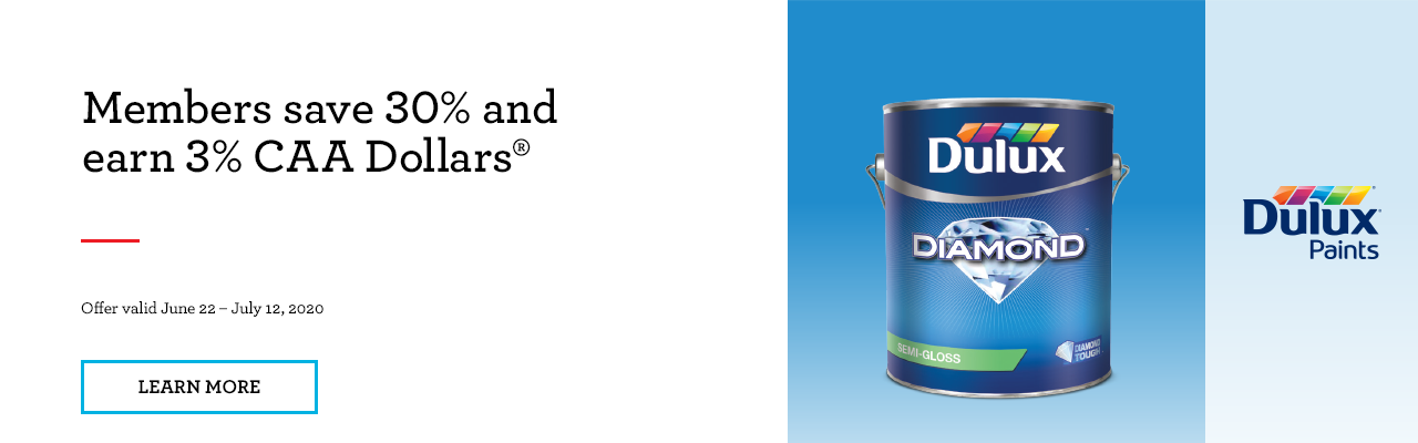 CAA Members save 30% on Dulux Paints and Stains. Plus receive 3% in CAA Dollars.
