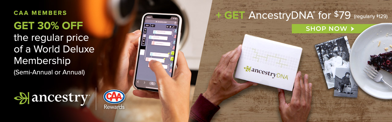 AncestryDNA® available to CAA members for $79 (regularly $129)