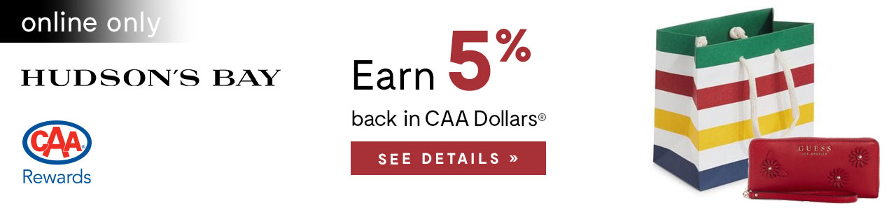 Earn 4% back in CAA Dollars®