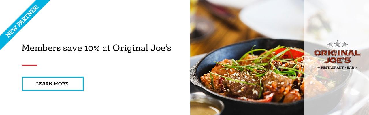 Members save 10% at Original Joe's Restaurant & Bar
